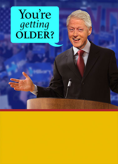 Bill Clinton Craziest Thing Funny Hillary Clinton   Bill Clinton calls Obamacare The Craziest Thing - Send it now as a personalized Card! | Obamacare, Bill, Clinton, Funny, trump, speech, political, humor, meme, lol, election, republican, democrat, presidential, Hillary, Wikileaks, campaign, rally, birthday, first lady, craziest, thing That's the CRAZIEST THING in the WORLD! Happy Birthday